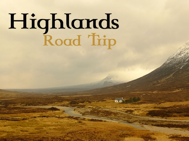 Highlands Road Trip